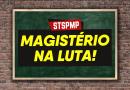 Magistério | Sindicato e Comissão de Professores protocolam pedido de reunião com o Governo